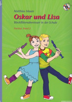 Maute, Matthias - Oskar und Lisa - Band 2 - Sopranflöte