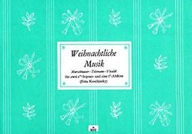 Weihnachtliche Musik -  für 3 Blockflöten SSA