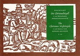Die Christnachtigall - Sopranblockflöte solo