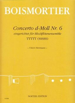 Boismortier, Joseph Bodin de - Concerto d-moll Nr. 6  - TTTTT