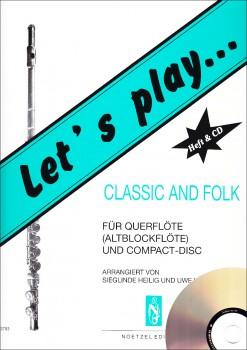 Heilig, Siglinde / Heger, Uwe - Let's play Classic & Folk -  treble recorder + CD