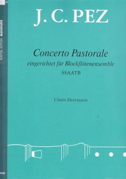Pez, Johann Christoph - Concerto Pastorale - Blockflötensextett SSAATB