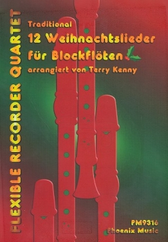 12 Weihnachtslieder für Blockflöten - Blockflötenquartett  SSAA / SSAT