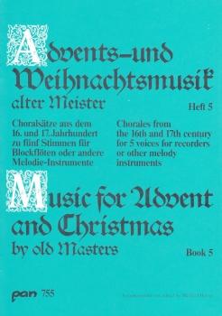 Advents-u. Weihnachtslieder alter Meister 5 - Blockflötenquartett   SSATB