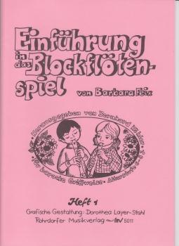 Feix, Barbara - Einführung in das Blockflötenspiel - Heft 1