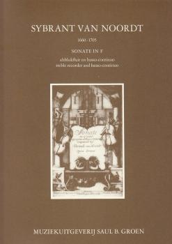 Noordt, Sybrant van - Sonata in F - treble recorder and Basso continuo