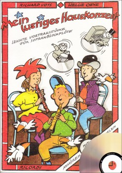 Voss, Richard / Oye, Helge - Mein lustiges Hauskonzert - Sopranblockflöte + CD