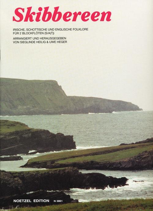 Skibbereen - Irische, schottische  und englische Folklore  Sopran- und Altblockflöte