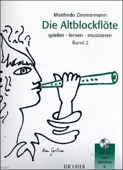 Zimmermann, Manfredo - Die Altblockflöte -  Band 2 mit CD
