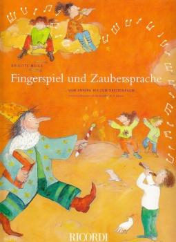 Meier, Brigitte - Fingerspiel und Zaubersprache -  Die kleinen Blockflötengeschichten Band 1