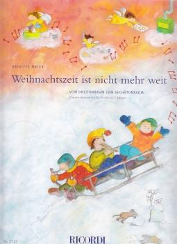 Meier, Brigitte - Weihnachtszeit ist nicht mehr weit Die kleinen Blockflötengeschichten Band 2