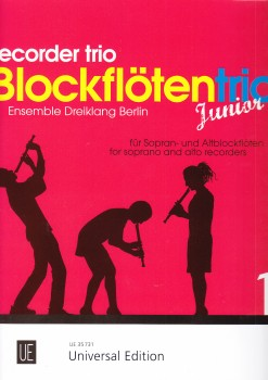 Ensemble Dreiklang Berlin (Hrg.) - Blockflötentrio Junior 1 - SSA / SAA