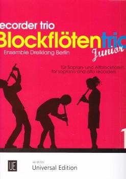 Ensemble Dreiklang Berlin (Hrg.) - Blockflötentrio Junior 1 - SSA / SAA