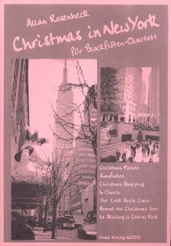 Rosenheck, Allan - Christmas in New York - Blockflötenquartett SATB
