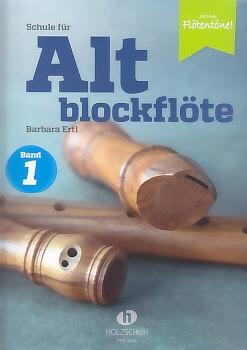 Ertl, Barbara -Schule für Altblockflöte - Band 1