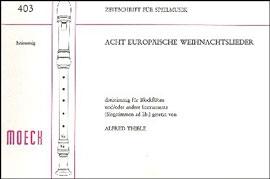 Acht europäische Weihnachtslieder - 3 Blockflöten SAT