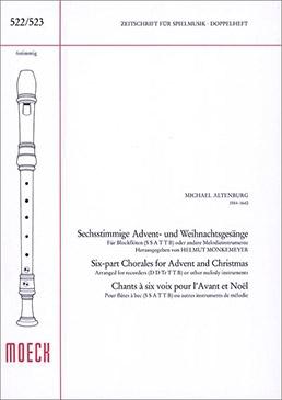 Altenburg, Michael - Sechsstimmige Advents- und Weihnachtsgesänge - SSATTB