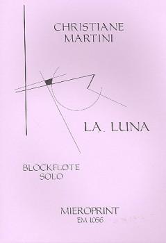 Martini, Christiane - La Luna - Altblockflöte solo