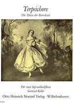 Terpsichore - Die Tänze der Barockzeit  2 Sopranblockflöten