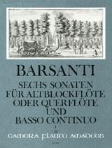 Barsanti, Francesco - Sechs Sonaten  Band 1 - Altblockflöte und Basso continuo