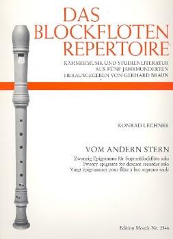 Lechner, Konrad - Vom anderen Stern - Sopranblockflöte solo