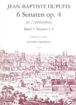 Dupuits, Jean Baptiste - 6 Sonaten op. 4 -  Heft 1 2 Altblockflöten