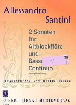 Santini, Allessandro - Zwei Sonaten - Altblockflöte und Basso continuo
