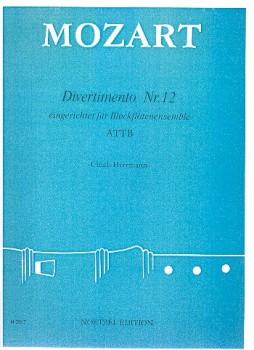 Mozart, Wolfgang Amadeus - Divertimento Nr. 12 F-dur - ATTB