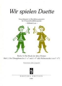 Lutz, Willibald (Hrg.) - Wir spielen Duette, Reihe A  - Heft 2  2 Sopranblockflöten