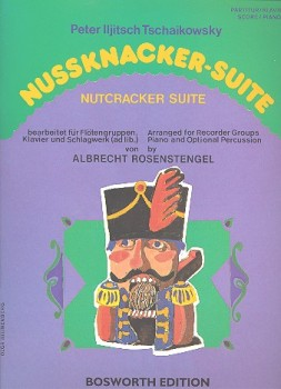 Tschaikowsky, Peter Iljitsch - Nussknacker-Suite - SATB, Percussion und Klavier
