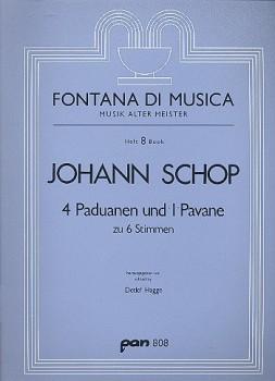 Schop, Johann - Vier Paduanen und eine Pavane - SSATTB und Bc.