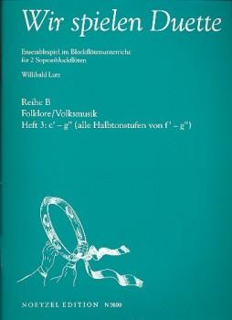 Lutz, Willibald (Hrg.) - Wir spielen Duette - Reihe B Heft 3  SS