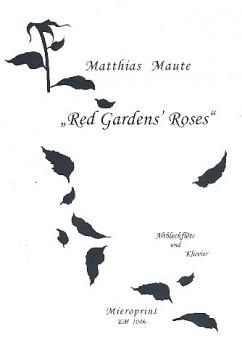 Maute, Matthias - Red garden´s Roses - Altblockflöte und Klavier