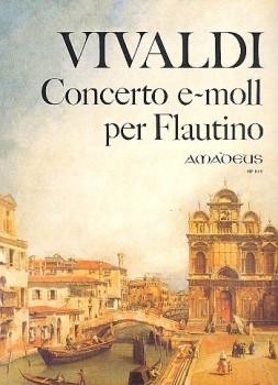 Vivaldi, Antonio - Concerto e-moll - Klavierauszug Sopranblockflöte und Streicher