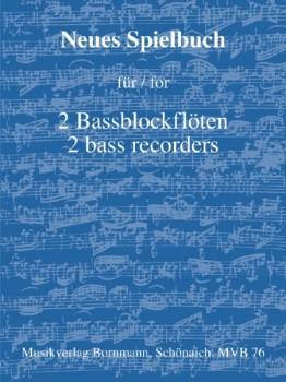 Bornmann, Johannes (Hrg.) - Neues Spielbuch - Band 1 - 2 Bassblockflöten