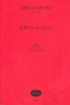 Ortiz, Diego - 8 Recercadas - Sopranblockflöte und Basso continuo