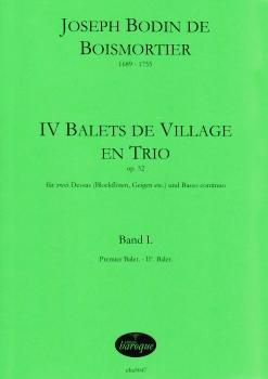 Boismortier, Joseph Bodin de - IV Balets de Village en Trio - Band 1 - 2 Blockflöten und Bc