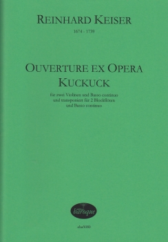 Keiser, Reinhard - Ouverture ex opera Kuckuck - 2 recorders and Bc