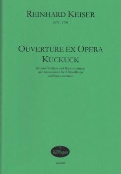Keiser, Reinhard - Ouverture ex opera Kuckuck - 2 Blockflöten und Bc