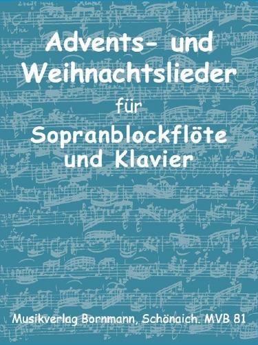 Advents- und Weihnachtslieder, Blockflötensemble/ Klavier, Noten, MVB81