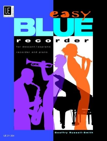 Russell-Smith, Geoffry - Easy Blue Recorder - Sopranblockflöte und Klavier