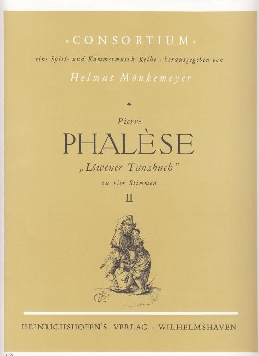 Phalèse, Pierre - Löwener Tanzbuch  - Heft 4 SATB