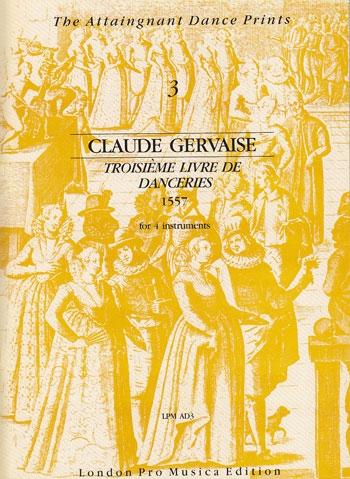 Gervaise, Claude - Troisième livre de Danceries - SATB
