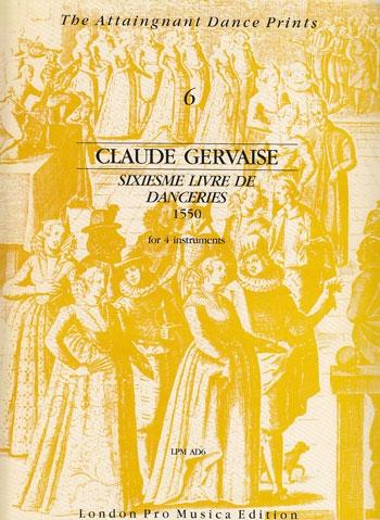 Gervaise, Claude - Sixieme livre de Danceries - SATB