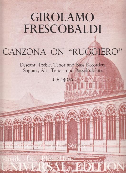 Frescobaldi, Girolamo - Canzona Ruggiero - SATB und Bc.