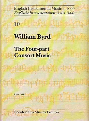 Byrd, William - The Four-part Consort Music - SATB