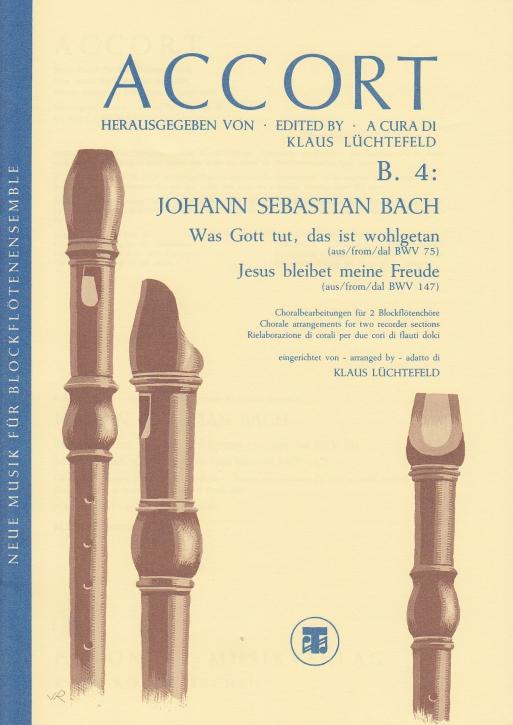 Bach, Johann Sebastian - Was Gott tut, das ist wohlgetan / Jesus bleibet meine Freude - SATB + SATB