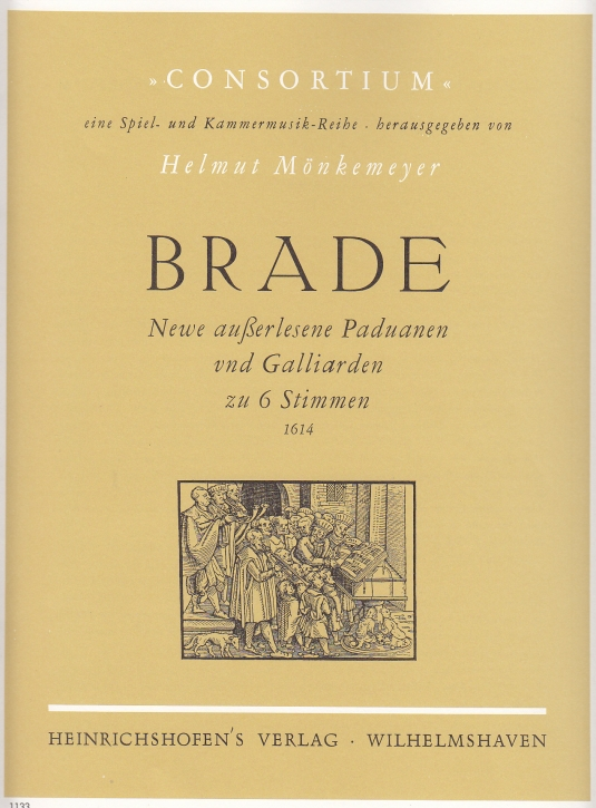 Brade, William - Newe auserlesene Paduanen und Galliarden - SSATTB