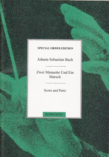 Bach, Johann Sebastian - Zwei Menuette und ein Marsch - SATB