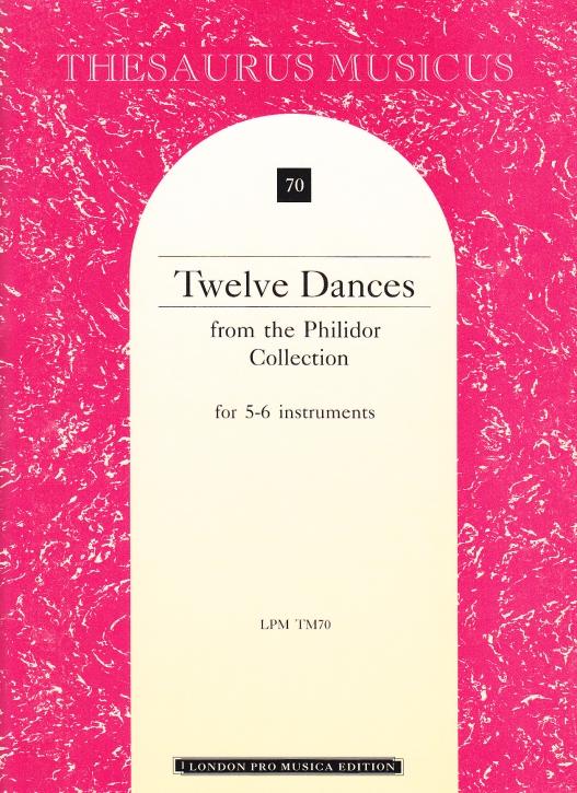 Philidor Collection - Twelve Dances - SSSTTB / SSATTB / SSSATB